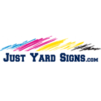 JUST YARD SIGNS
